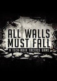 All Walls Must Fall: A Tech-Noir Tactics Game