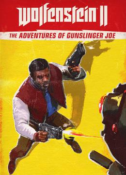 Wolfenstein II: The Freedom Chronicles - The Adventures of Gunslinger Joe