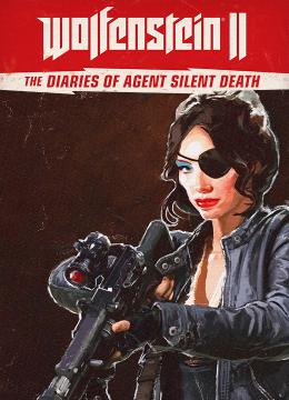 Wolfenstein II: The Freedom Chronicles - The Diaries of Agent Silent Death