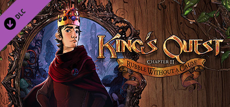 King's Quest - Chapter II: Rubble Without A Cause