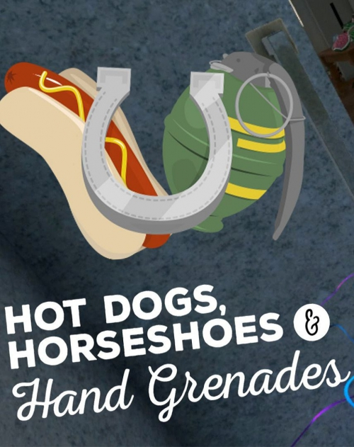 Hot Dogs, Horseshoes and Hand Grenades