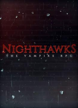 Nighthawks: The Vampire RPG