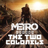 Metro: Exodus - The Two Colonels