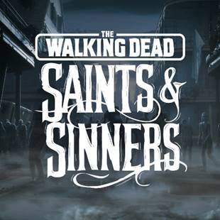 The Walking Dead: Saints and Sinners