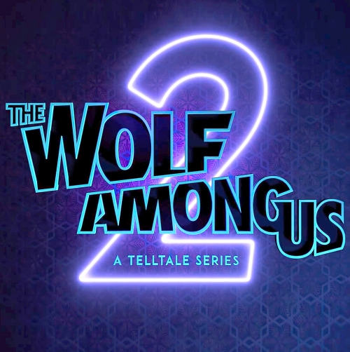 The Wolf Among Us 2: A Telltale Series