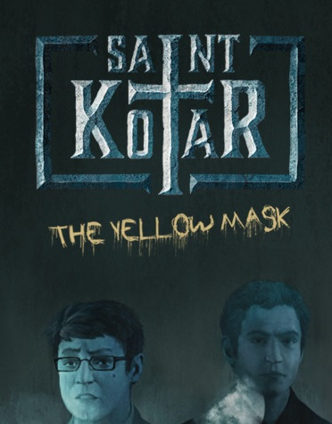 Saint Kotar: The Yellow Mask
