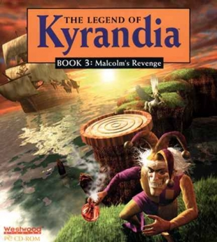 The Legend of Kyrandia: Book Three - Malcolm's Revenge