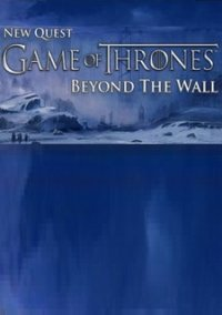 Game of Thrones - Beyond the Wall: Blood Bound