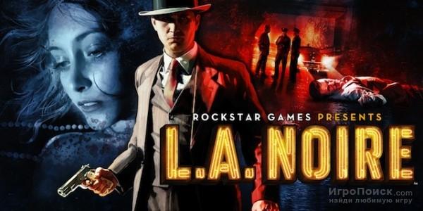 L.A. Noire ( 2011 ) FAQ � ������� �������. - 10 ������ 2011 - MBF