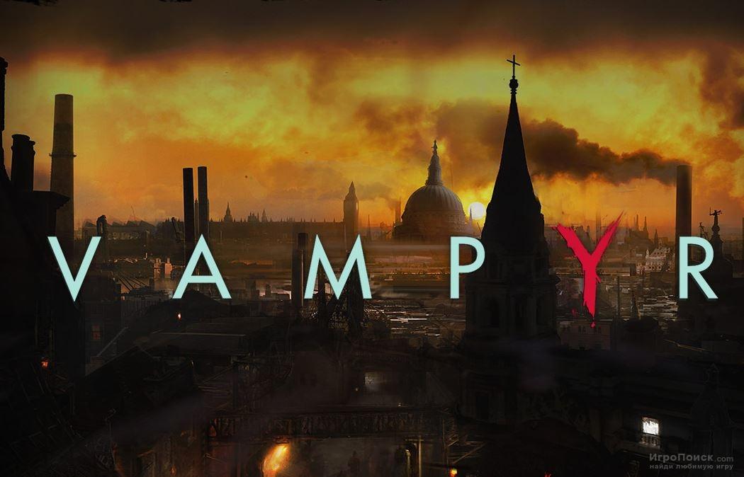 Скриншот к игре Vampyr